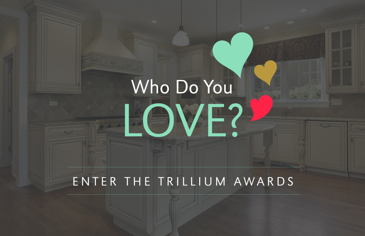 Trilliums + Remodelers = NEW in 2014