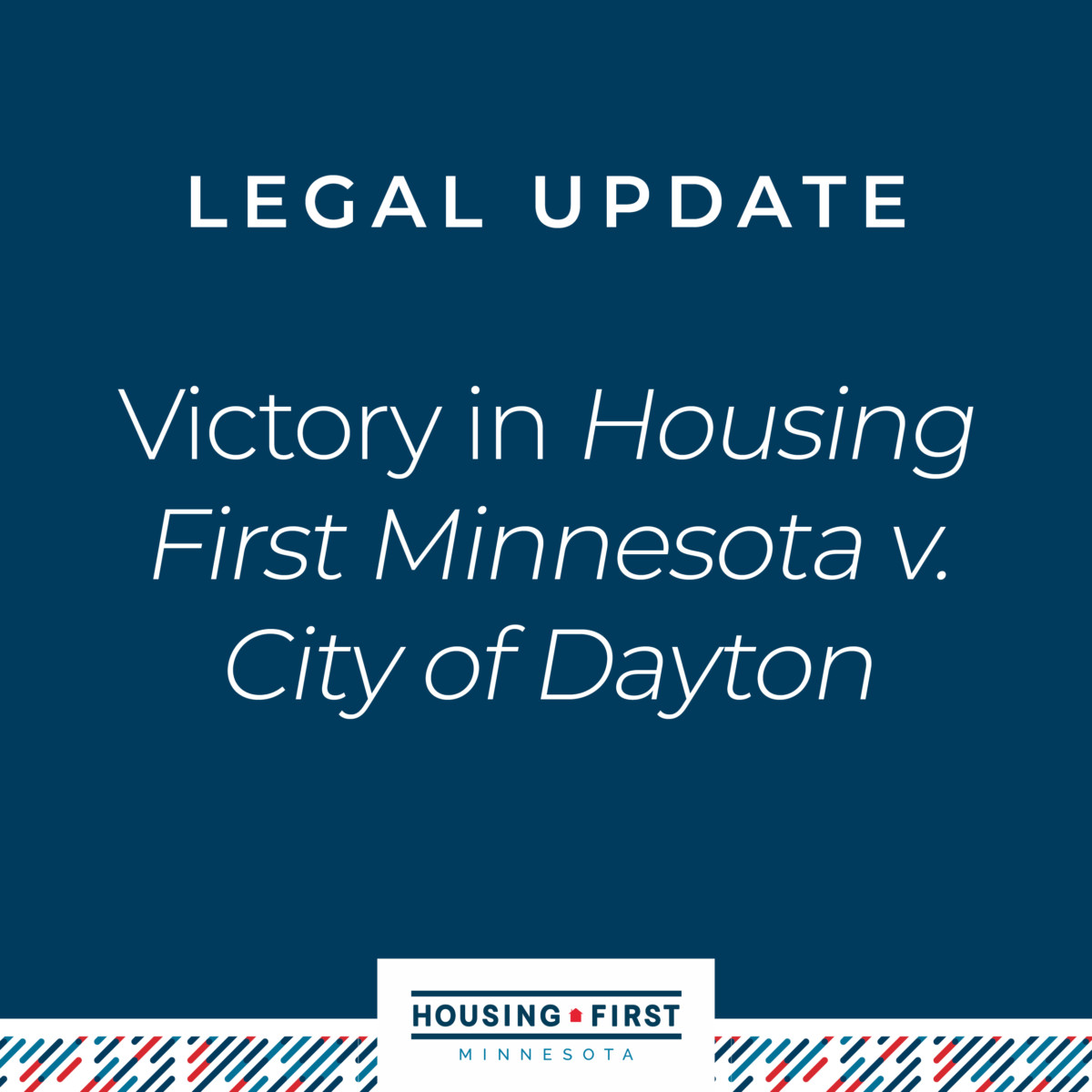 Hennepin County Court Hands Housing First Minnesota a Victory