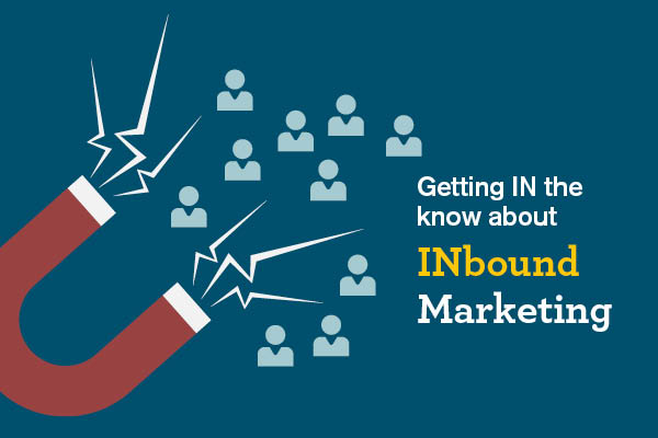 Getting IN the know about INbound Marketing