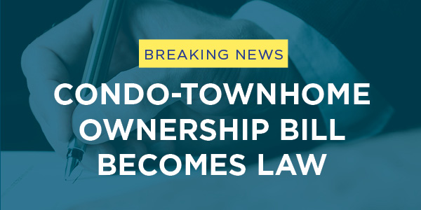 Condo-Townhome Ownership Bill Becomes Law