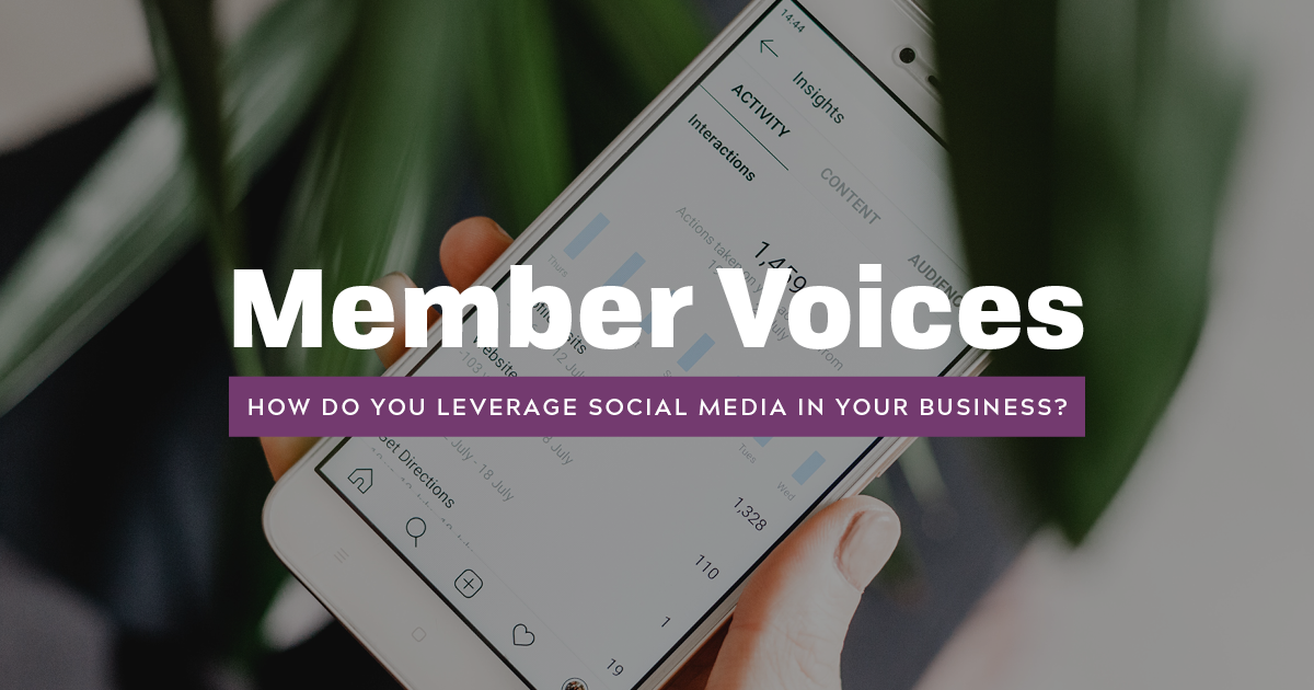 Member Voices: Leveraging Social Media