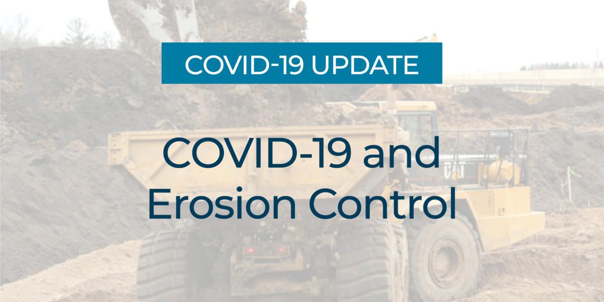 COVID-19 and Erosion Control