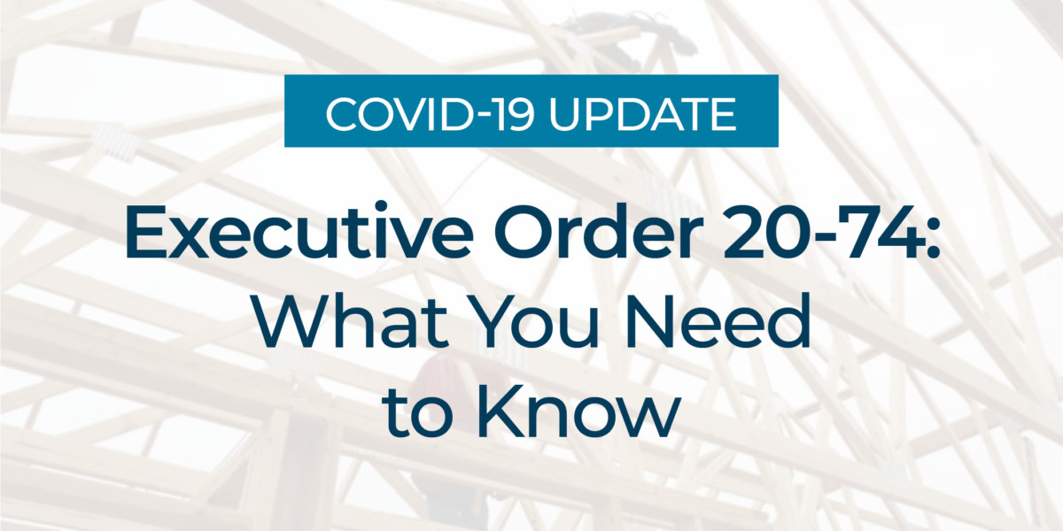 Executive Order 20-74: What You Need to Know