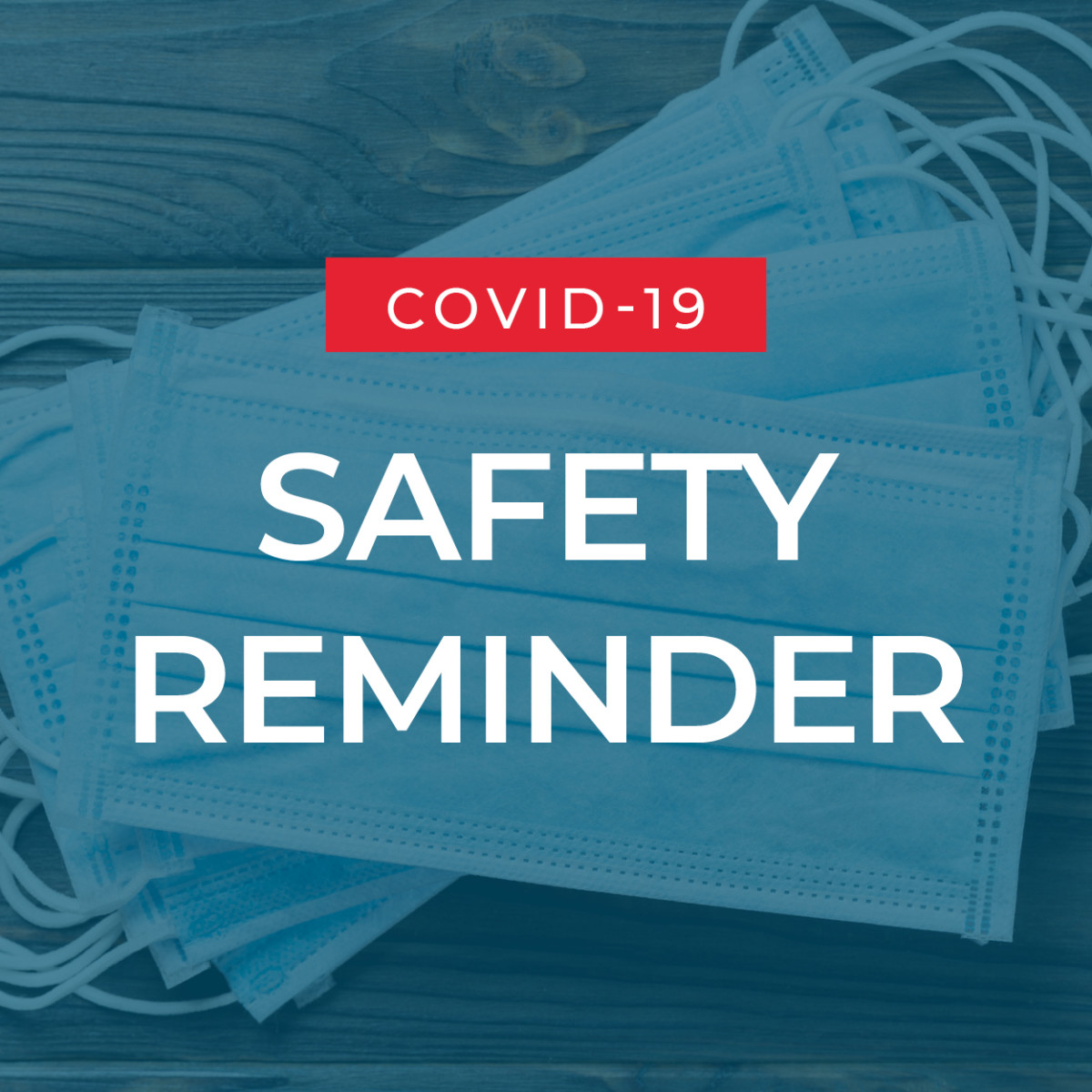 COVID-19 Safety Reminder