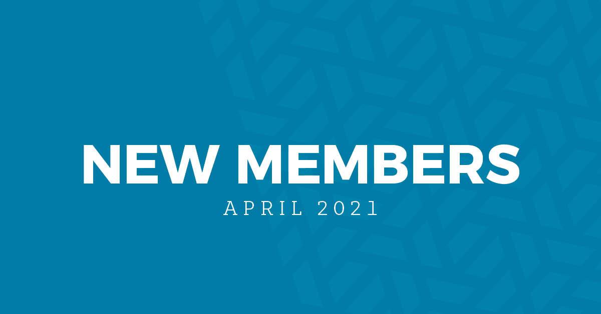 New Members | April 2021